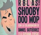 "Rebel Cats - ""Shooby Doo Wop"" (con Daniel Gutiérrez)"