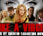 """Los personajes de las películas de Tarantino cantan """"Like a Virgin"""""""