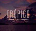 Gana boletos para el Festival Trópico