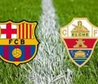 Revive la goleada del Barcelona 5-0 sobre el Elche en Copa del Rey