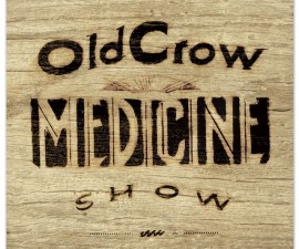 Carry Me Back Old Crow Medicine Show