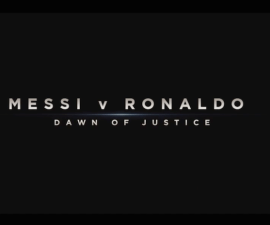 messi vs ronaldo dawn of justice
