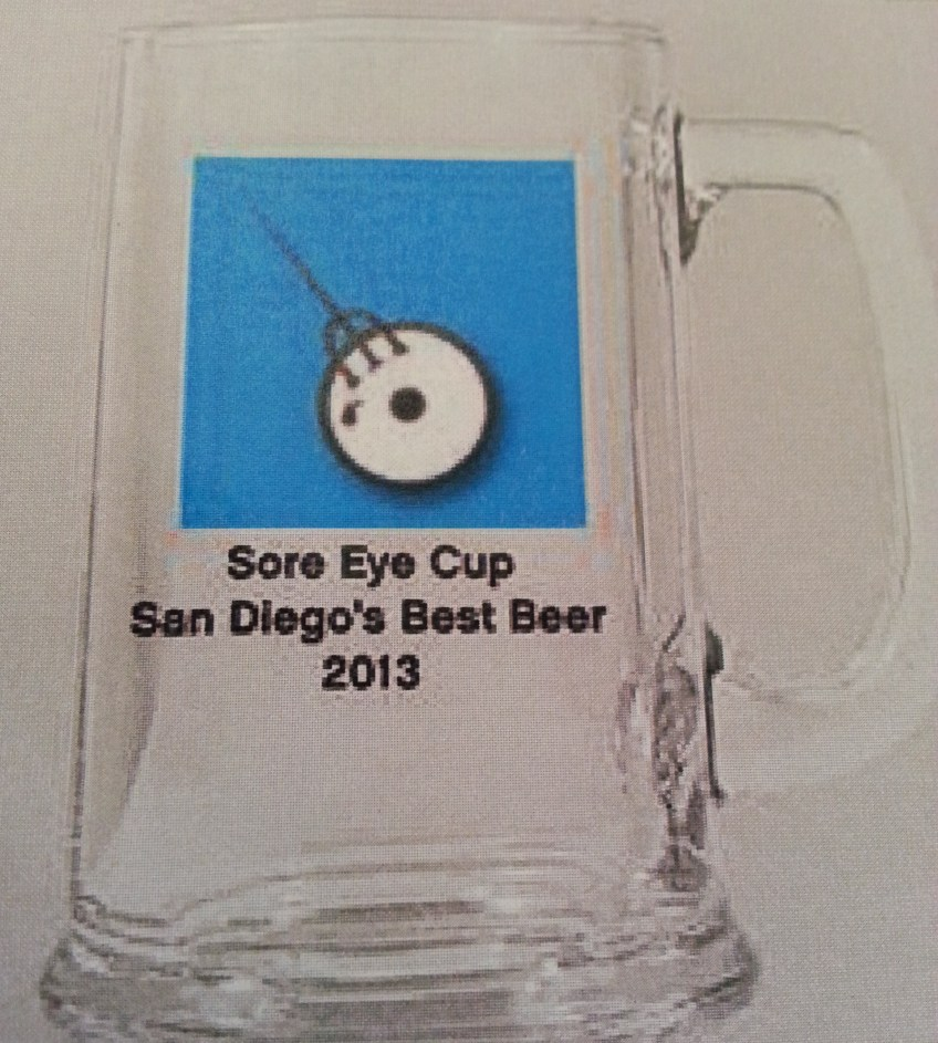 The Sore Eye Cup will be awarded to the best beer in San Diego as chosen by myself and my followers
