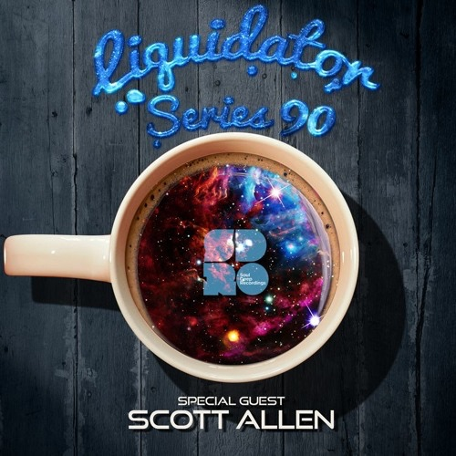 Liquidator - Scott Allen Guest Mix - Graphics