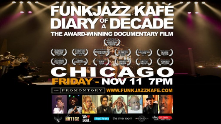 Funk Jazz Kafe Diary of a Decade Documentary in Chicago on November 11, 2016