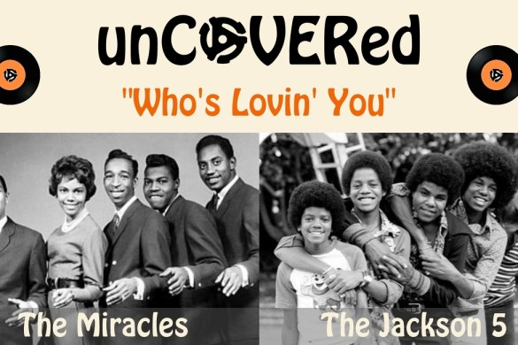 unCOVERed Who's Lovin' You 1170x650