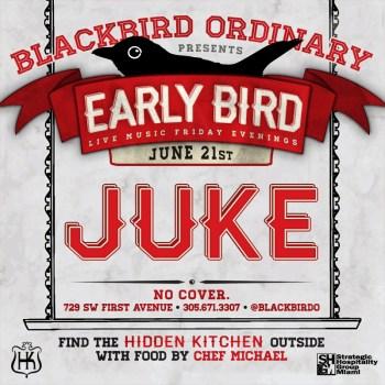 blackbirdearlybirdfridays_juke21st