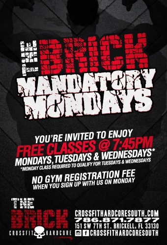 The-Brick-Mandatory-Mondays