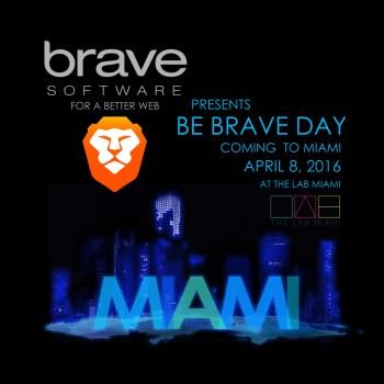 Brave-Be-Brave-Miami-Neon