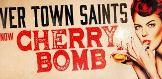 River Town Saints - Cherry Bomb