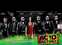 acid factory Acid Factory   Bollywood Movie Preview