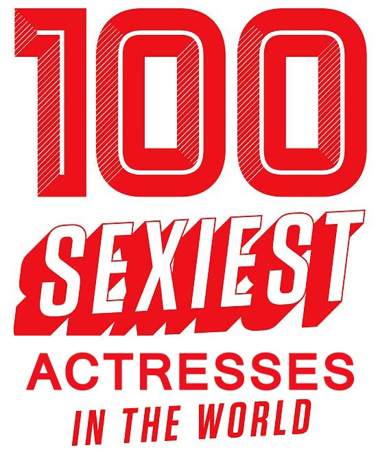Top 100 Sexiest Actresses Top 100 sexiest actresses in the World