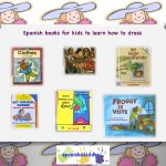 Spanish books for kids: Teaching children to get dress