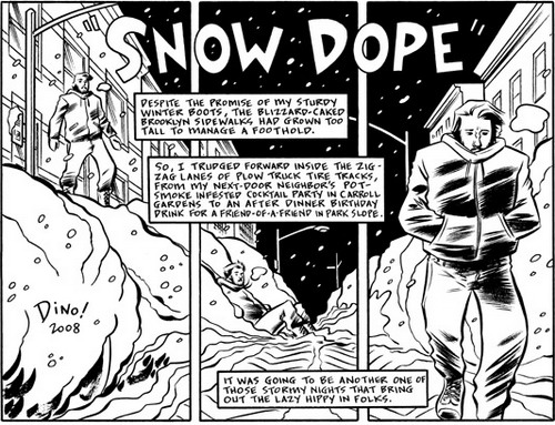 Snow Dope by Dean Haspiel