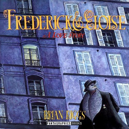Frederick & Eloise by Brian Biggs