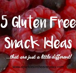 5 Gluten Free Snack Ideas...that are just a little different!