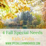 4 Fall special needs kids crafts