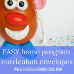 Home program curriculum made easy with « program envelopes »
