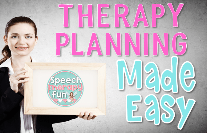Make Therapy Planning Easy!