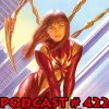 Podcast # 422-Homecoming Title, Slott on until 2018, MJ Iron Spider ,