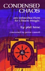 Condensed Chaos, by Phil Hine
