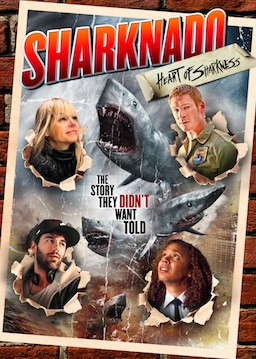 Sharknado Heart of Sharkness Poster