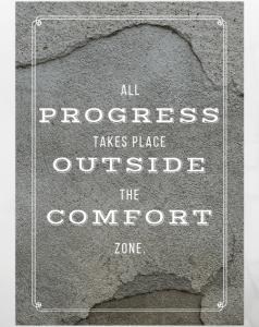 progress comfort zone