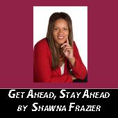 get-ahead-stay-ahead-by-shawna-frazier