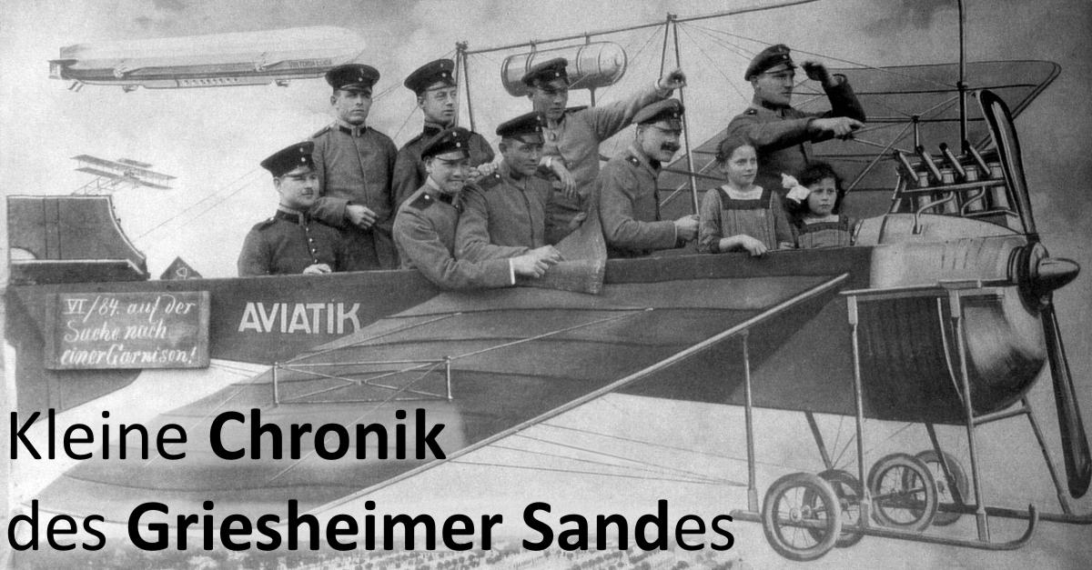 Kleine Chronik des Griesheimer Sandes