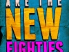 nineties-are-the-new-eighties