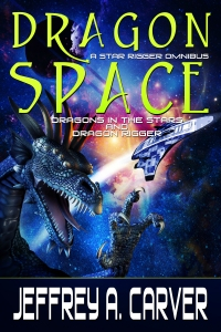 Dragon Space: A Star Rigger Omnibus by Jeffrey A. Carver