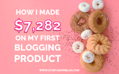 How I Made $7,282 on My First Blogging Product