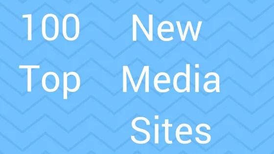 top-100-new-media-sites