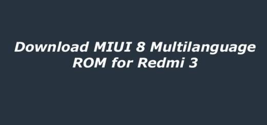Download MIUI 8 Multilanguage ROM for Redmi 3