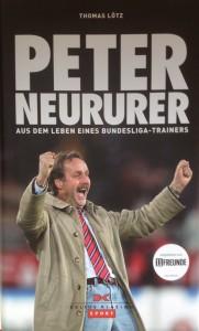 Buch: Biografie von Peter Neururer