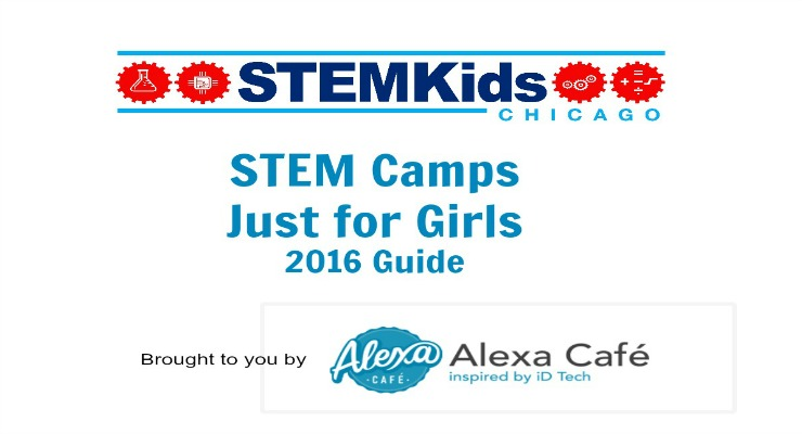 Chicago STEM Camps for Girls