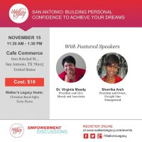 #SanAntonio Event: Walkers Legacy, Building Personal Confidence to Achieve Your Dreams