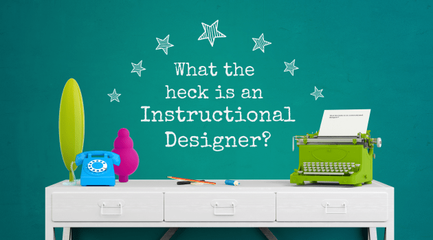 What is an instructional designer?