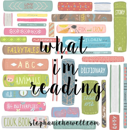 What I'm #reading // Via Stephaniehowell.com