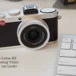 The Leica X2 1st Look video and yes..Unboxing