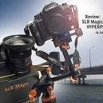 The SLR Magic CINE 10mm t/2.1 Lens Review by Amy & Tony Medina