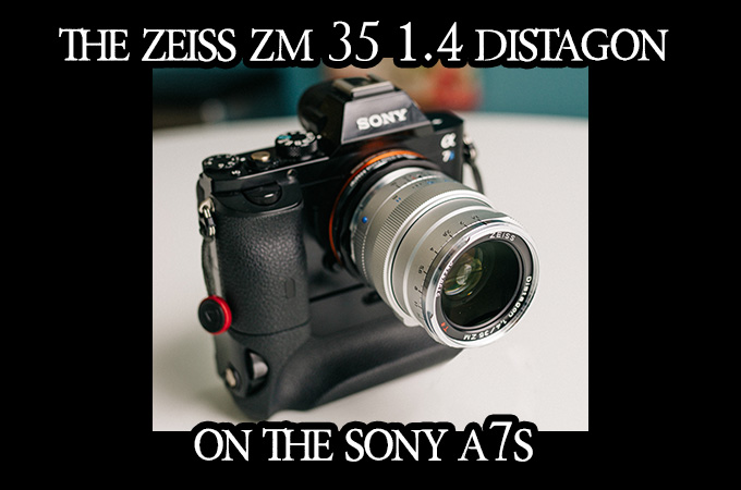 Zeiss35mm14distagonZMSonyA7s