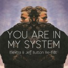 Robert Palmer - You Are In My System (Elextra + Jeff Button Re-Edit)