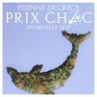 Etienne De Crécy - Prix Choc (Le Nonsense Sin Semilla Edit)