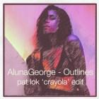 AlunaGeorge - Outlines (Pat Lok 'Crayola' Edit)