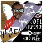 Joel Culpepper - Heaven (Echo Park Remix)