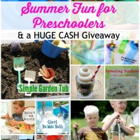 Summer Fun for Preschoolers & a HUGE CASH Giveaway!!!