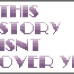 Suicide Prevention Week ; This Story Isn't Over Yet Free Cross Stitch Pattern