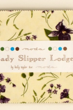Charm Pack Lady Slipper Lodge by Holly Taylor