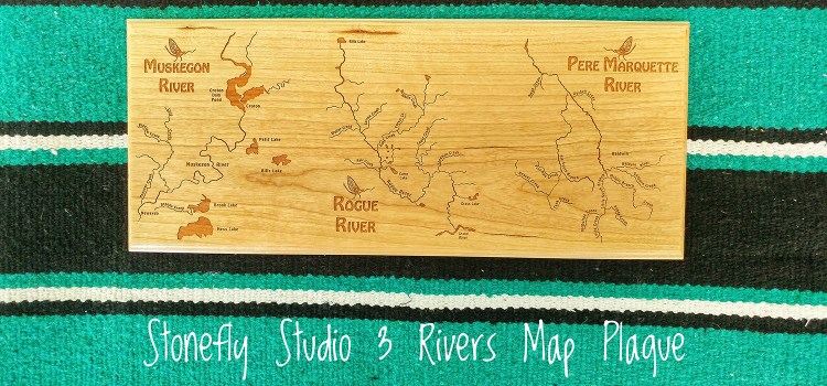 INTRODUCING OUR 3 RIVERS MAP PLAQUE TO START 2019 OFF RIGHT